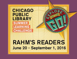 "READ! DISCOVER! CREATE! With Rahm's Readers ""Explore On The Go!"""